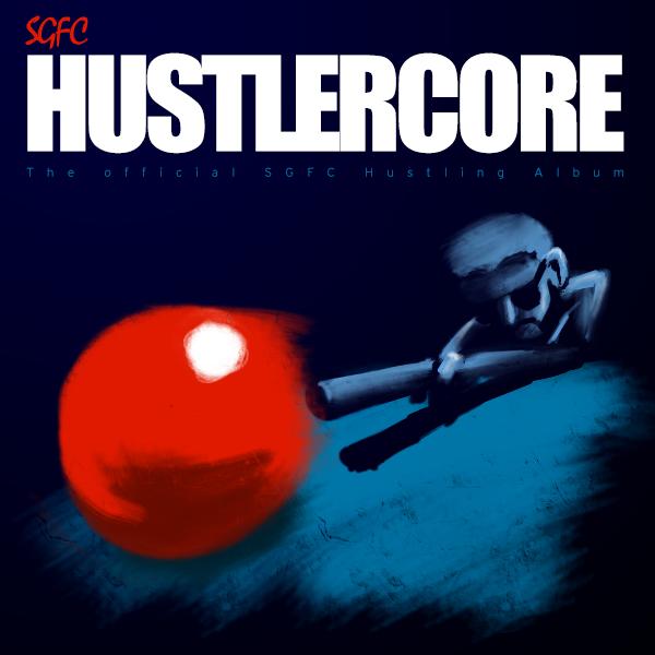 SGFC Hustlercore